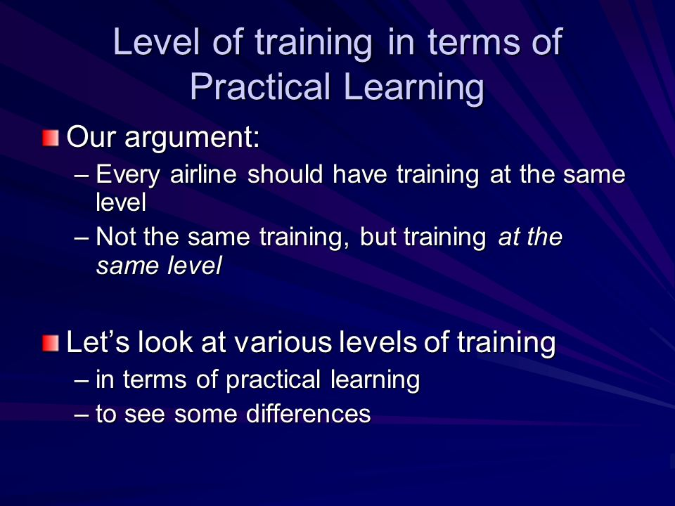 Level of training in terms of Practical Learning