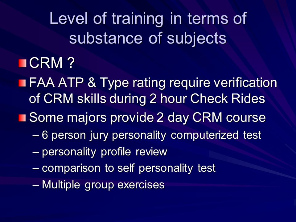 Level of training in terms of substance of subjects