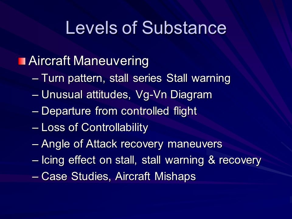 Levels of Substance Aircraft Maneuvering