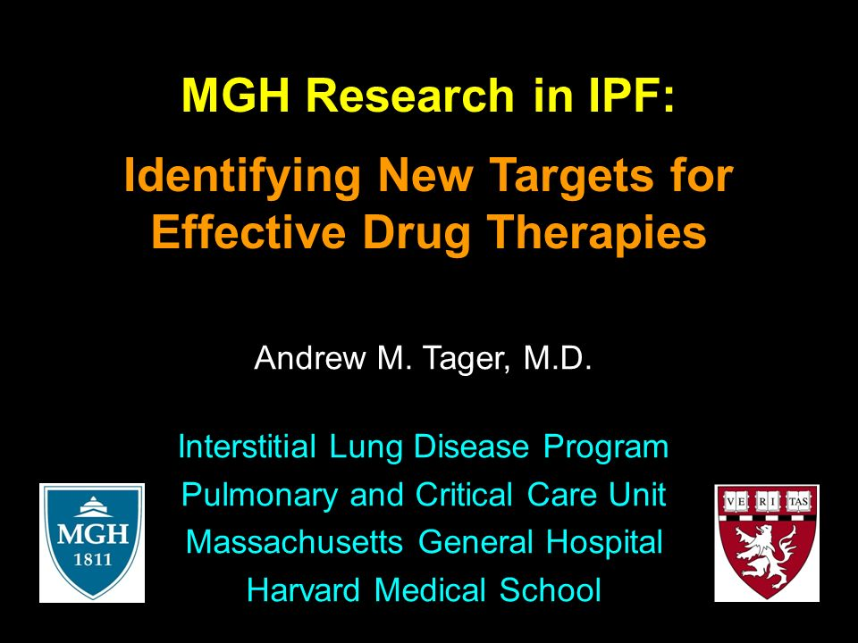 Update in ILD: Current Approaches to IPF Andrew M. Tager, M.D.
