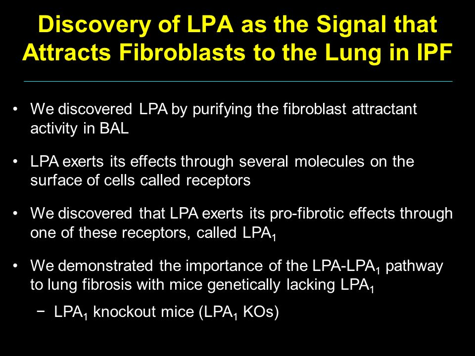 Discovery of LPA as the Signal that Attracts Fibroblasts to the Lung in IPF