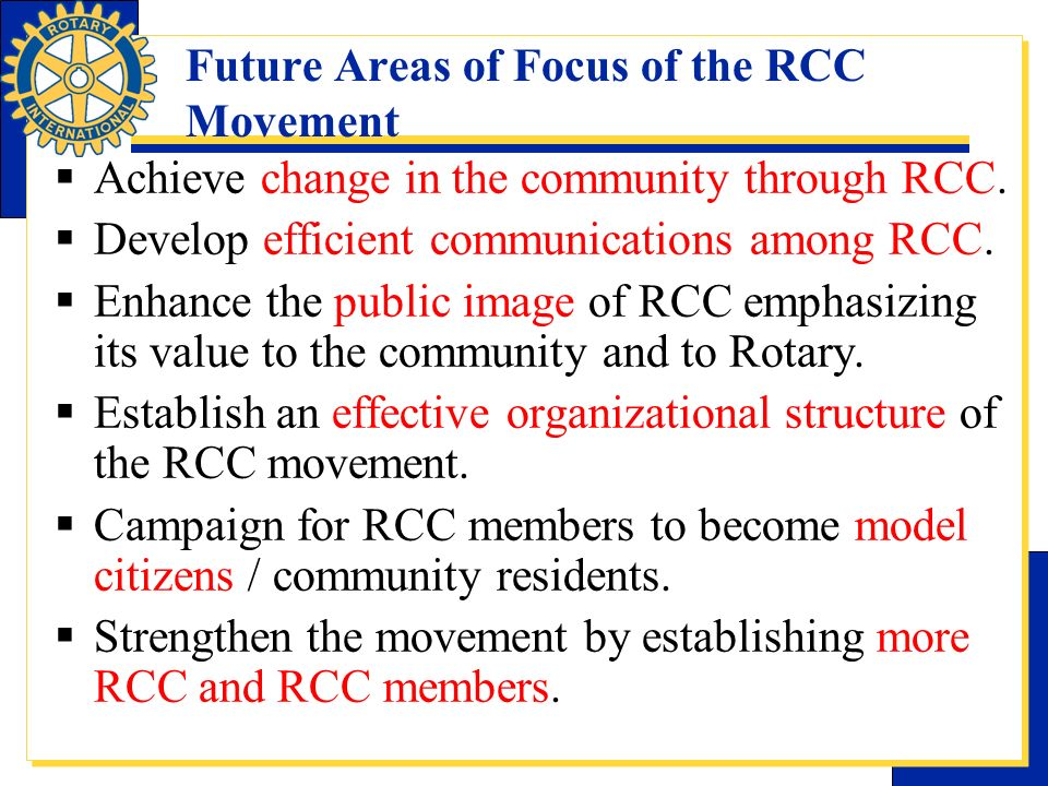 Future Areas of Focus of the RCC Movement