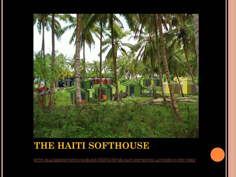 THE HAITI SOFTHOUSE http://blackdesignnews