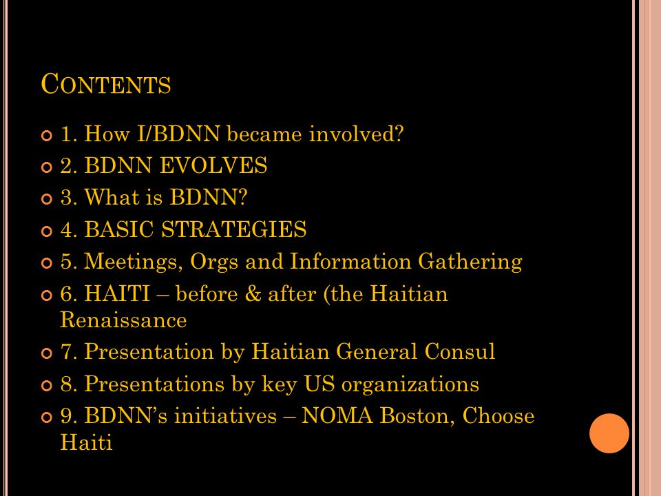 Contents 1. How I/BDNN became involved 2. BDNN EVOLVES