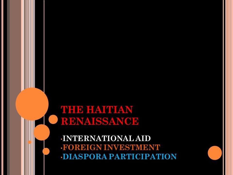 THE HAITIAN RENAISSANCE