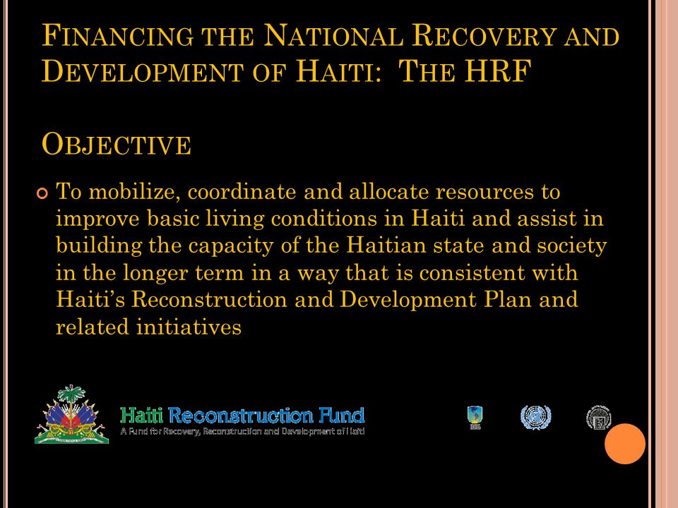 Financing the National Recovery and Development of Haiti: The HRF Objective