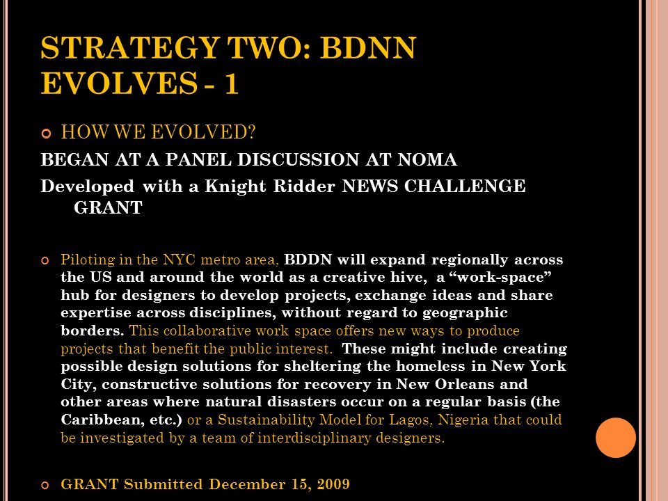 STRATEGY TWO: BDNN EVOLVES - 1