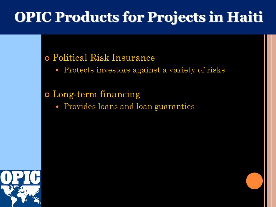 OPIC Products for Projects in Haiti