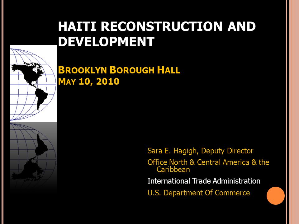 HAITI RECONSTRUCTION AND DEVELOPMENT