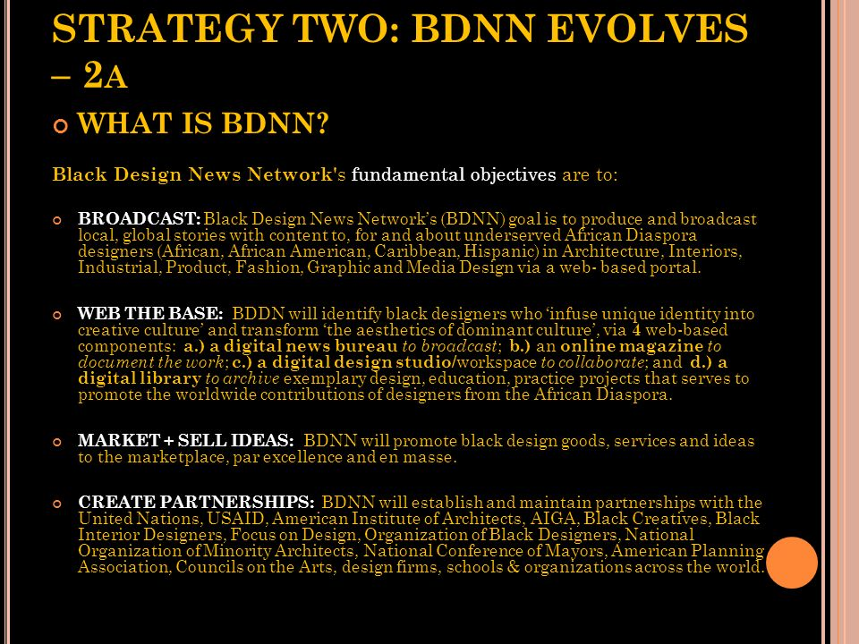 STRATEGY TWO: BDNN EVOLVES – 2a