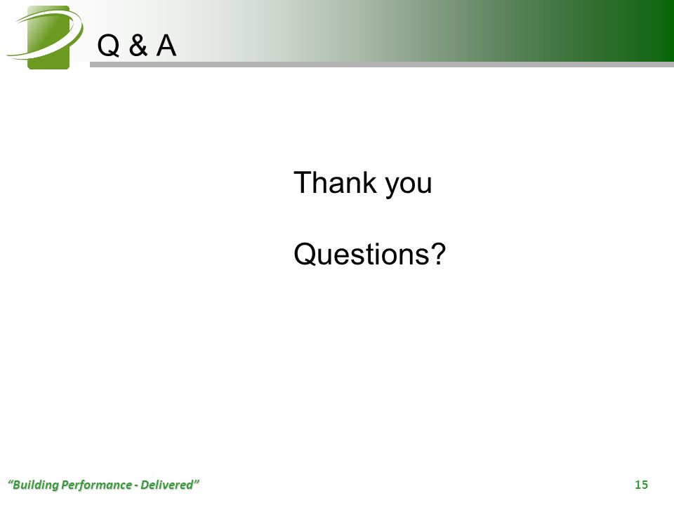 Q & A Thank you Questions