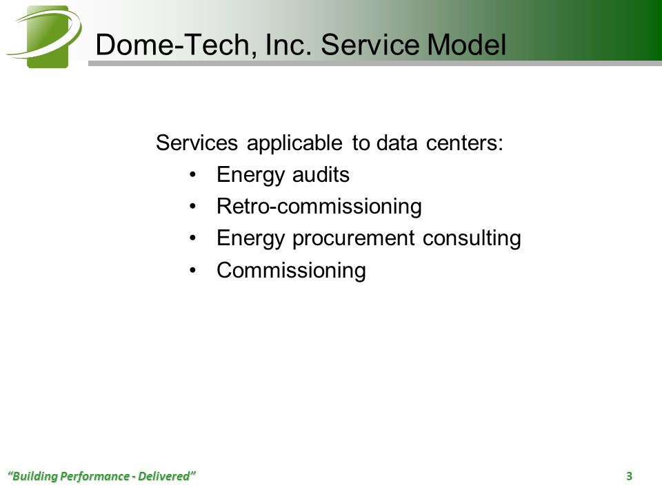 Dome-Tech, Inc. Service Model