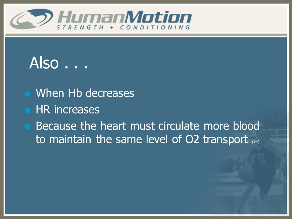 Also . . . When Hb decreases HR increases