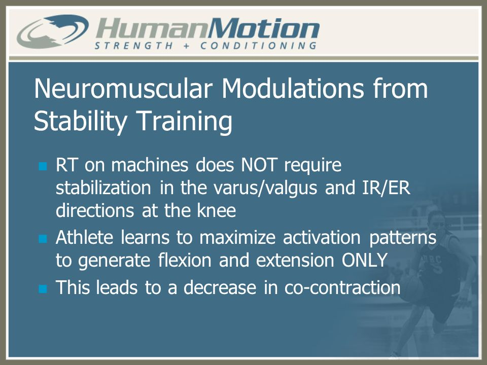 Neuromuscular Modulations from Stability Training