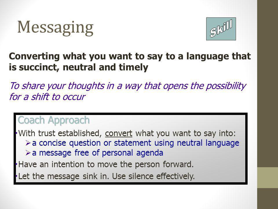 Messaging Skill Coach Approach
