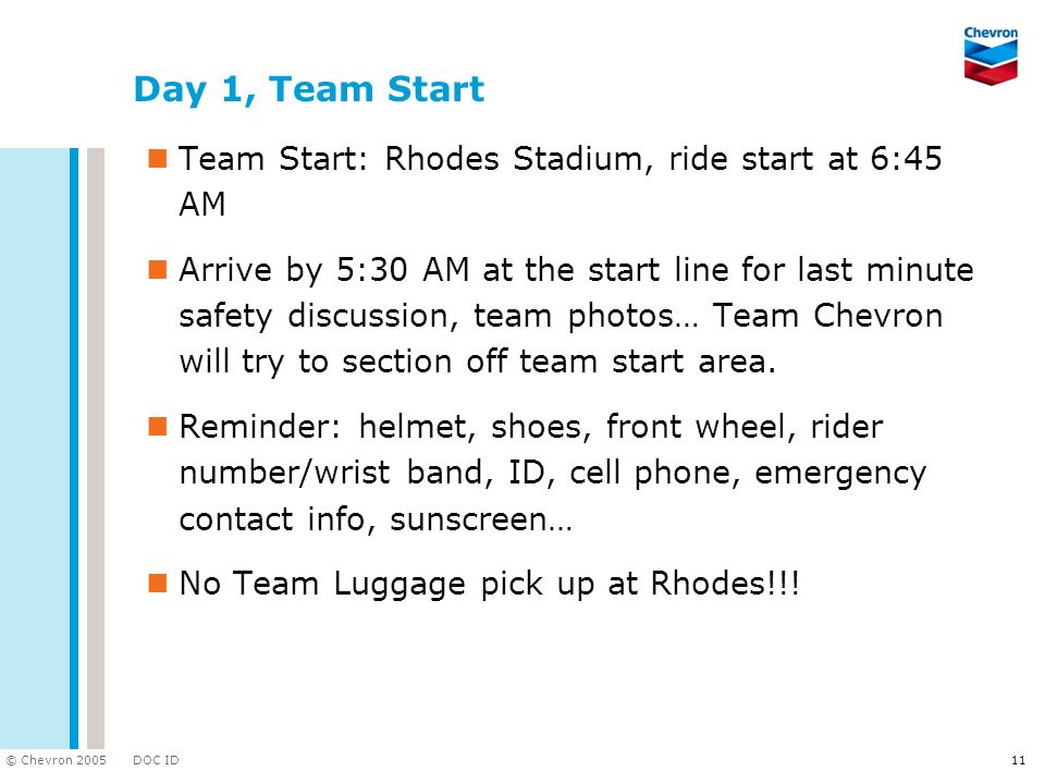 Day 1, Team Start Team Start: Rhodes Stadium, ride start at 6:45 AM