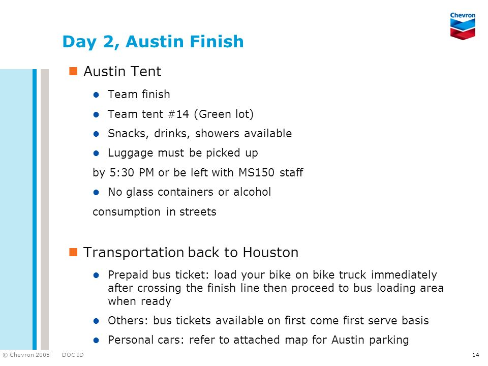 Day 2, Austin Finish Austin Tent Transportation back to Houston