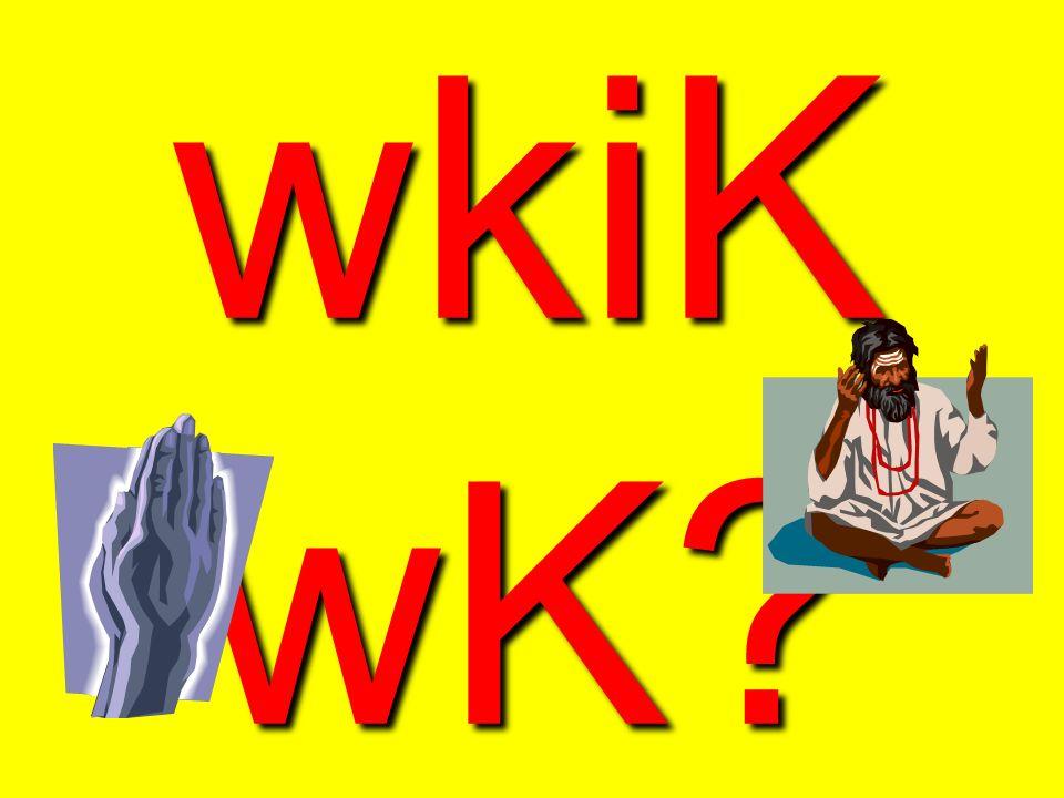 wkiK wK
