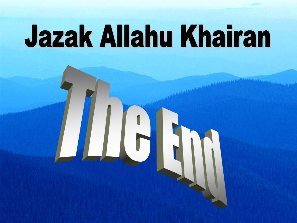 Jazak Allahu Khairan The End