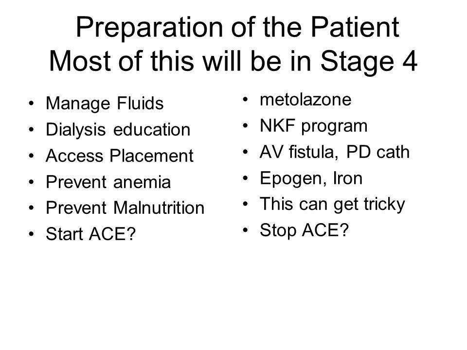 Preparation of the Patient Most of this will be in Stage 4