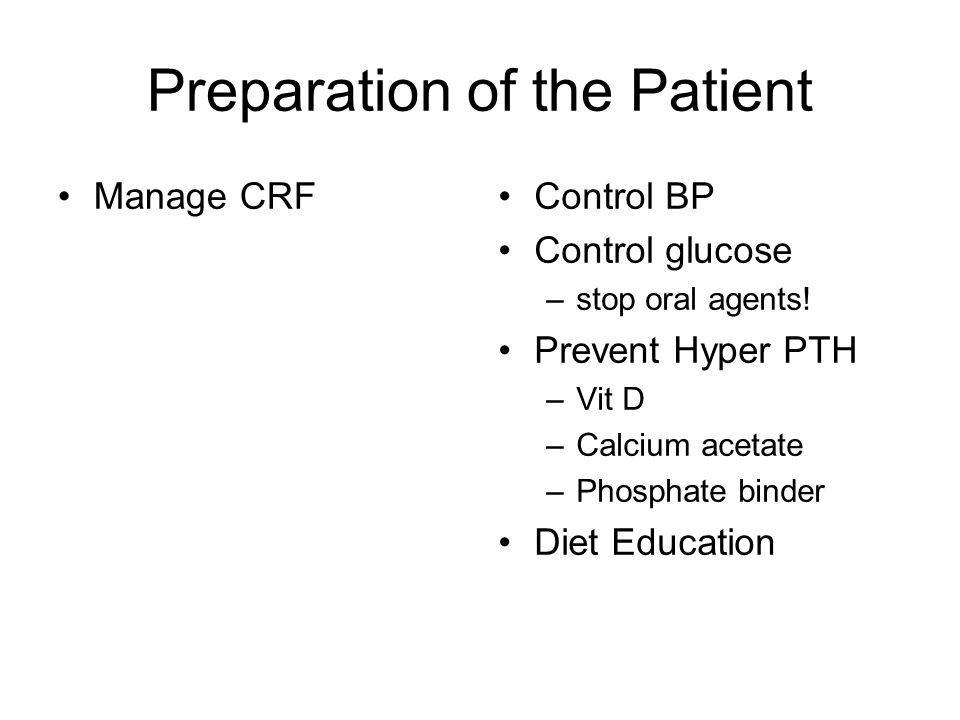 Preparation of the Patient