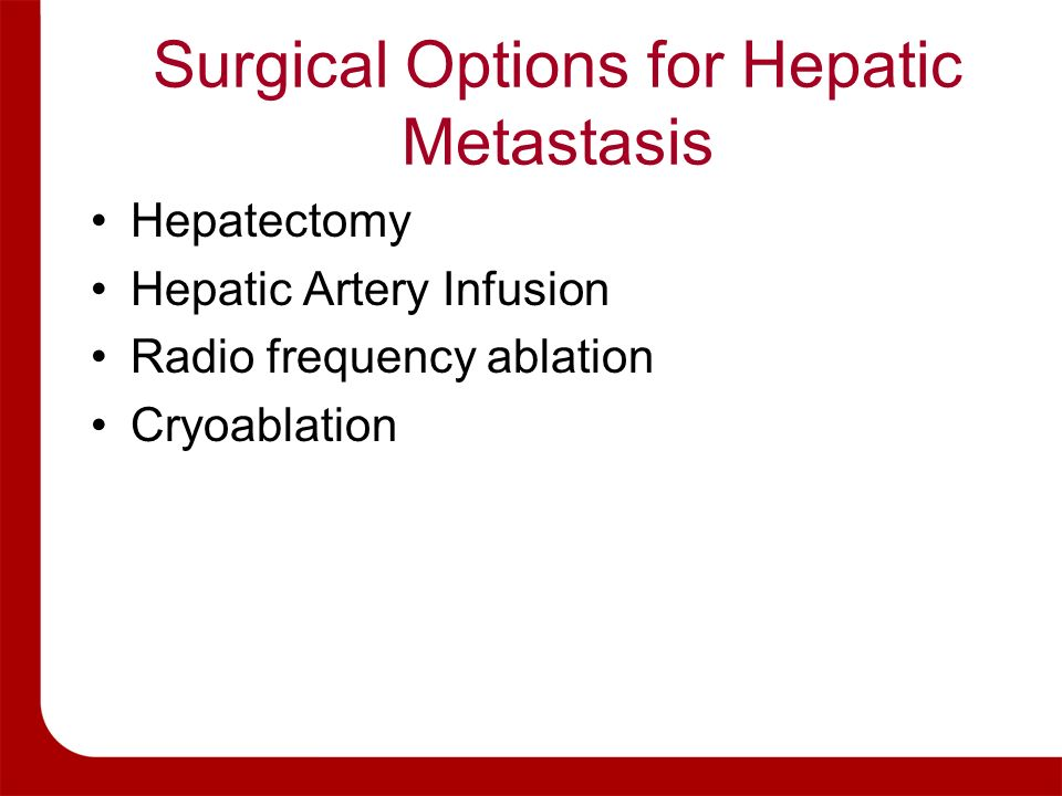 Surgical Options for Hepatic Metastasis