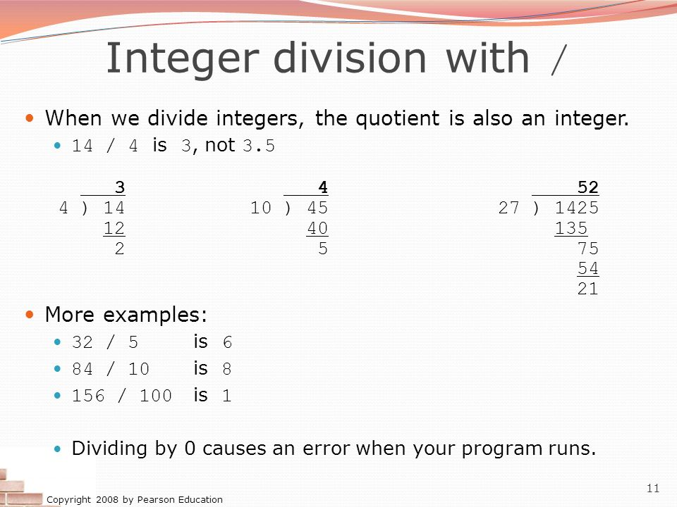 Integer division with /