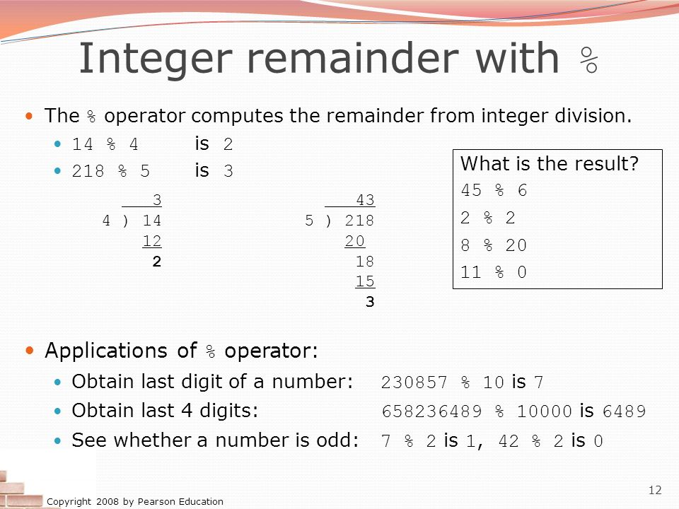 Integer remainder with %