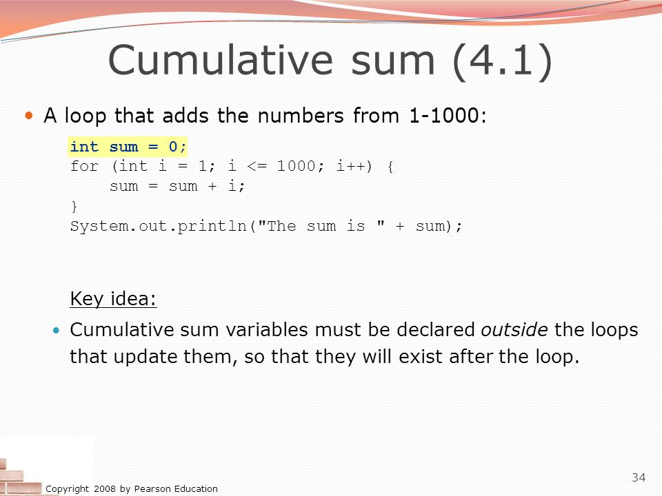 Cumulative sum (4.1) A loop that adds the numbers from 1-1000: