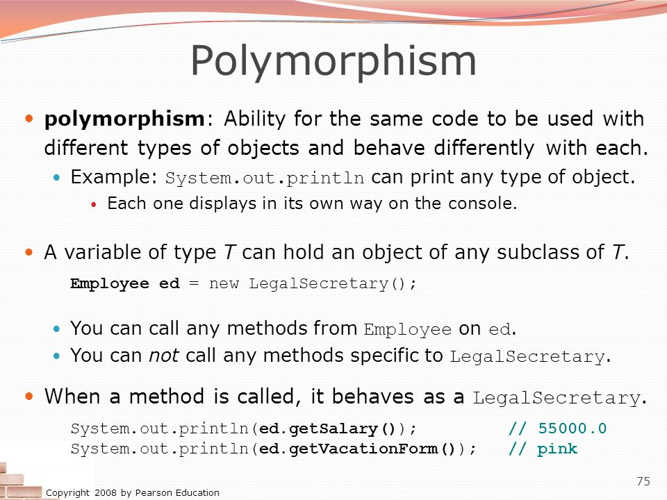 Polymorphism polymorphism: Ability for the same code to be used with different types of objects and behave differently with each.