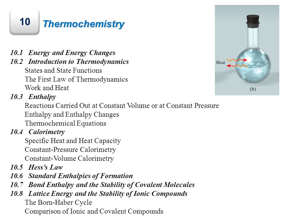 10 Thermochemistry 10.1 Energy and Energy Changes