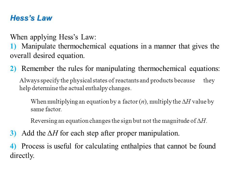 When applying Hess's Law: