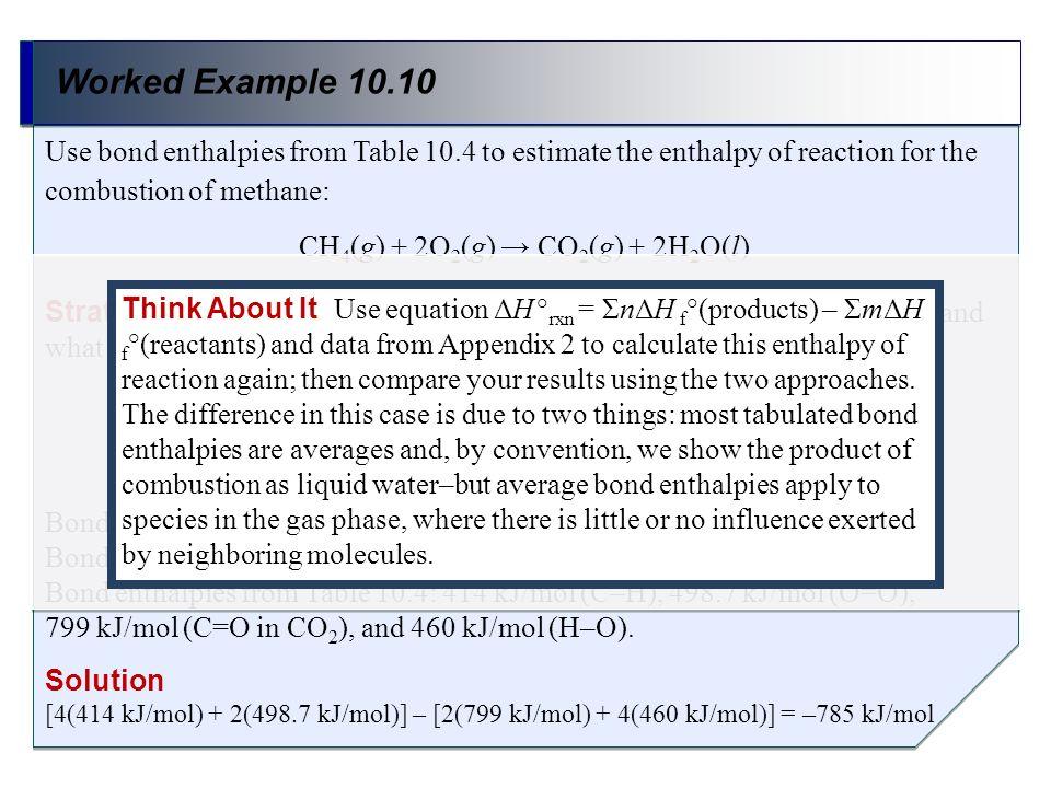 CH4(g) + 2O2(g) → CO2(g) + 2H2O(l)