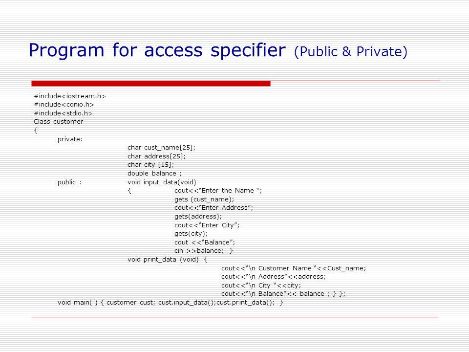 Program for access specifier (Public & Private)
