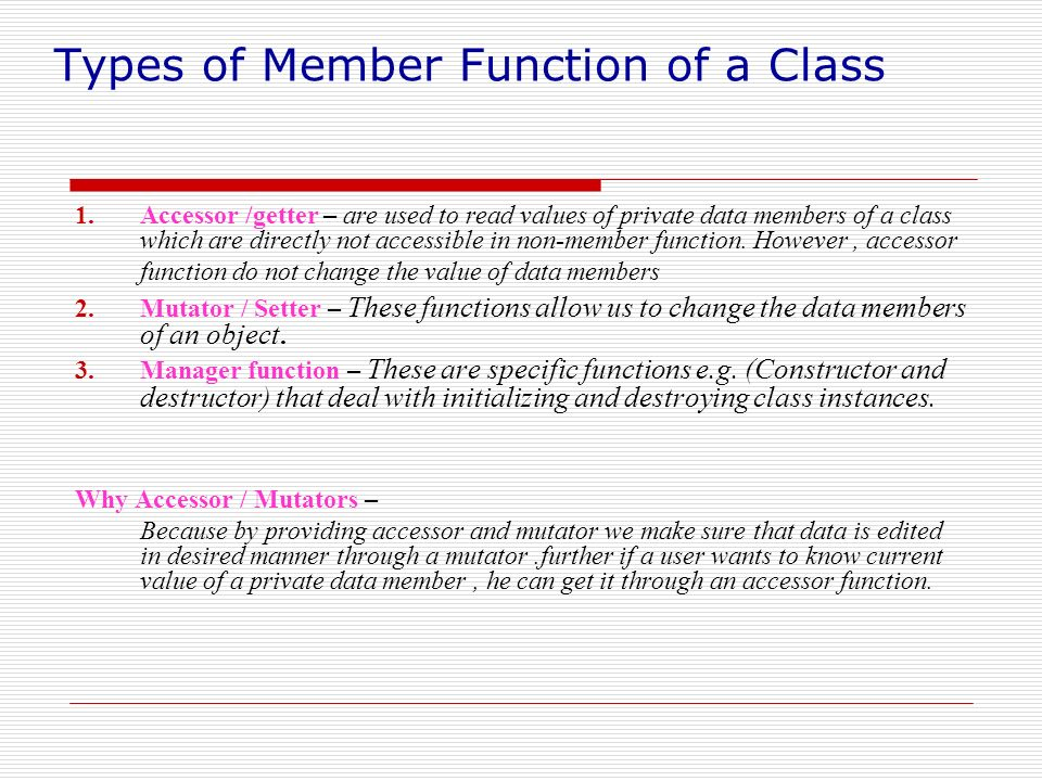 Types of Member Function of a Class