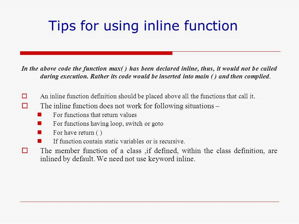 Tips for using inline function