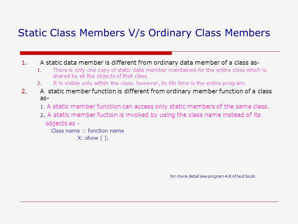 Static Class Members V/s Ordinary Class Members