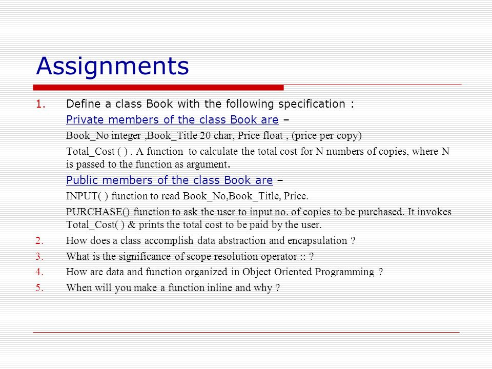 Assignments Define a class Book with the following specification :