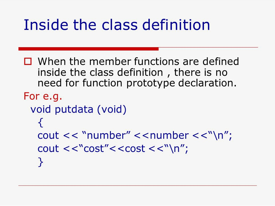Inside the class definition