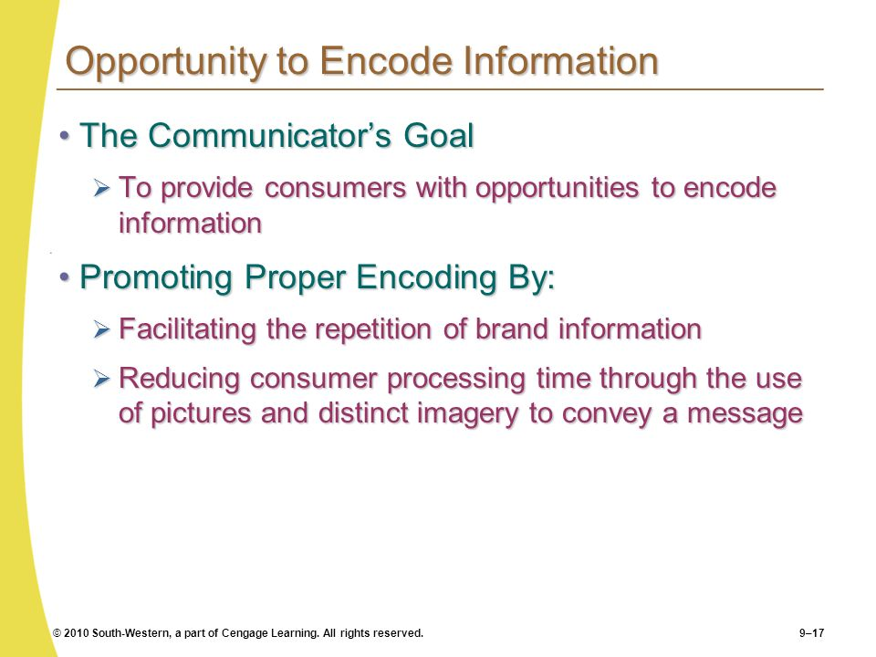 Opportunity to Encode Information