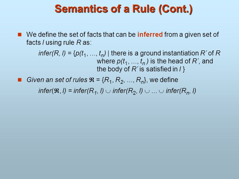 Semantics of a Rule (Cont.)