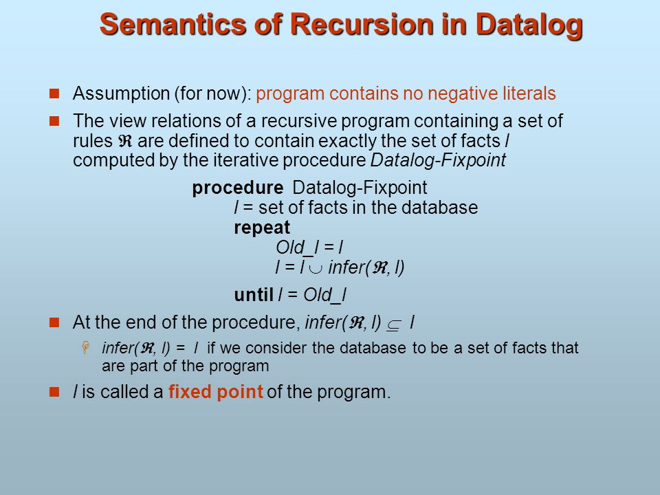 Semantics of Recursion in Datalog