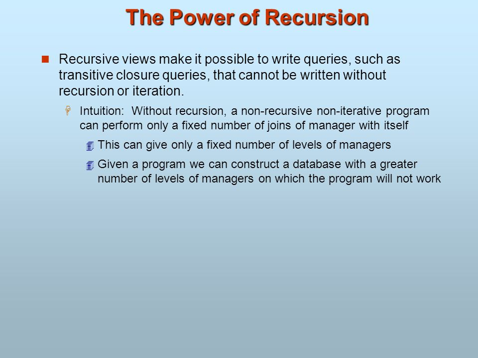 The Power of Recursion