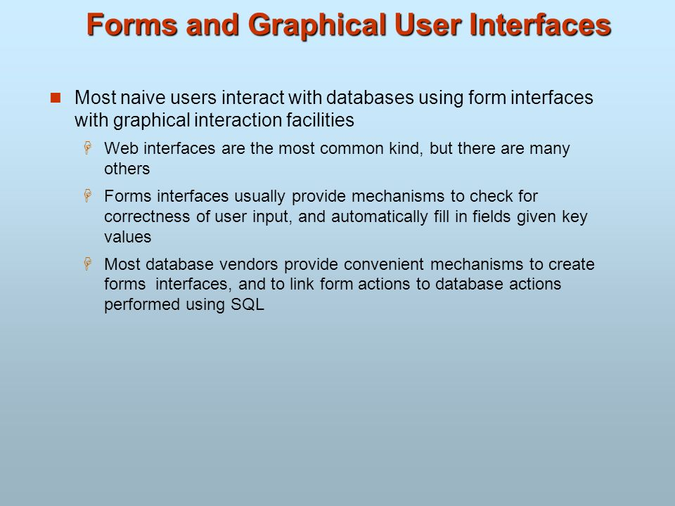 Forms and Graphical User Interfaces