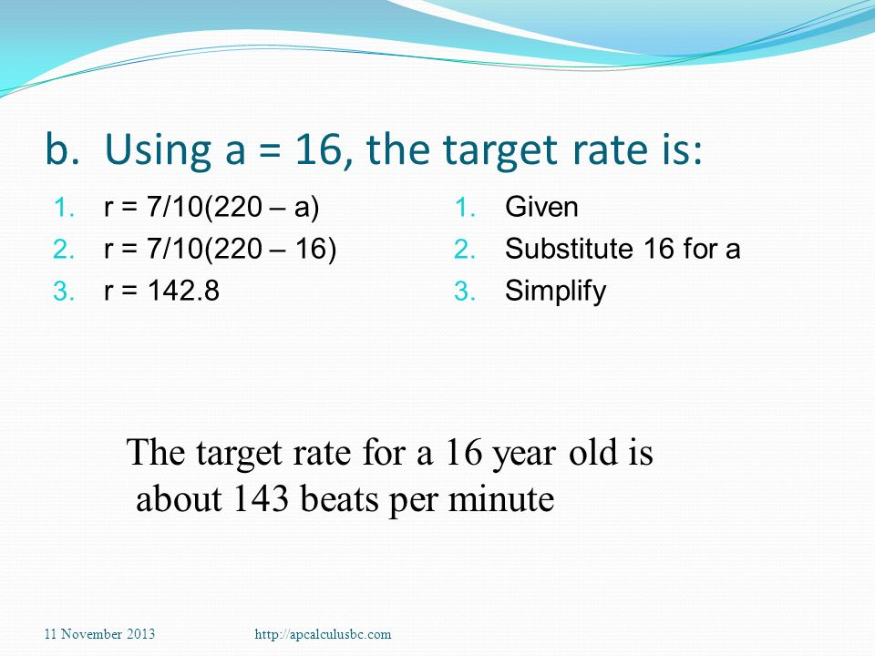b. Using a = 16, the target rate is: