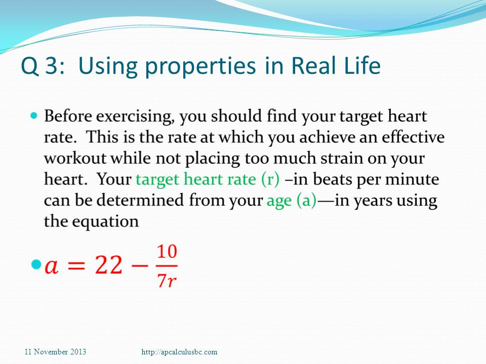 Q 3: Using properties in Real Life