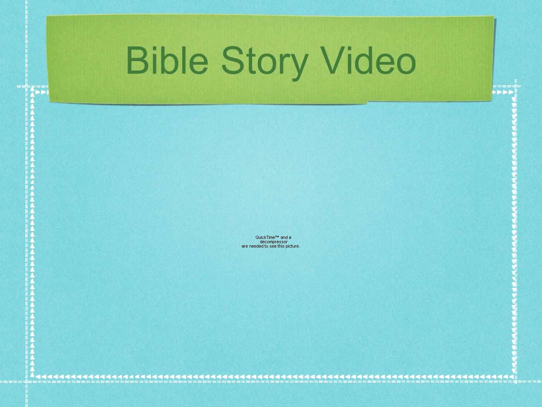 Bible Story Video