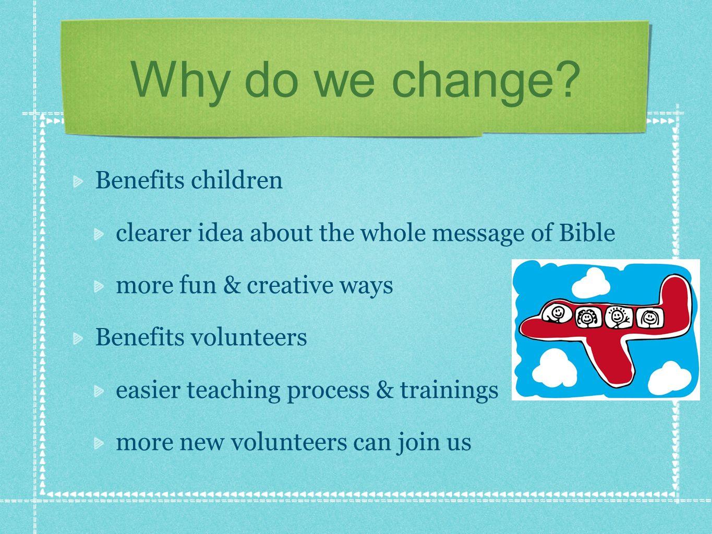 Why do we change Benefits children