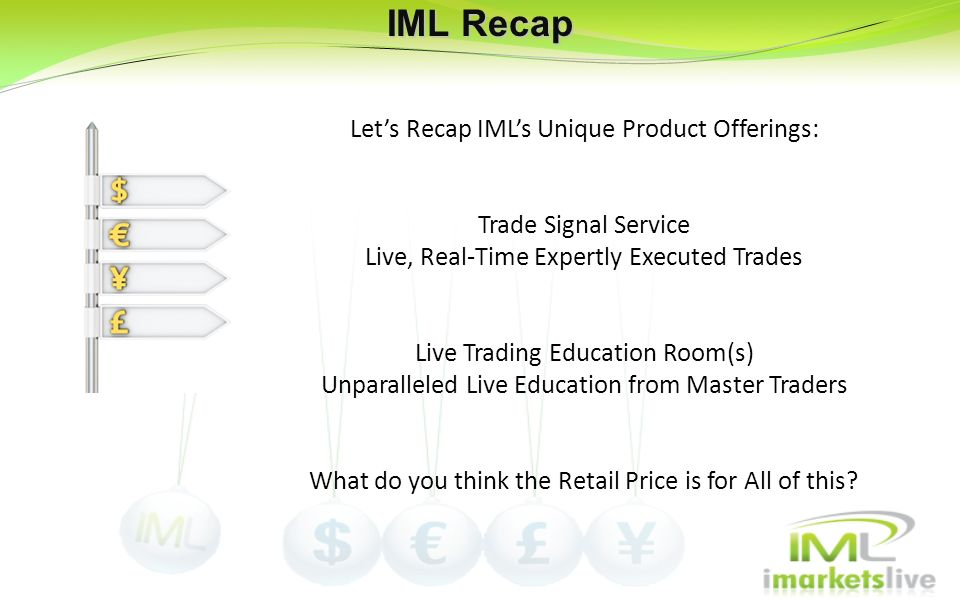 IML Recap Let's Recap IML's Unique Product Offerings: