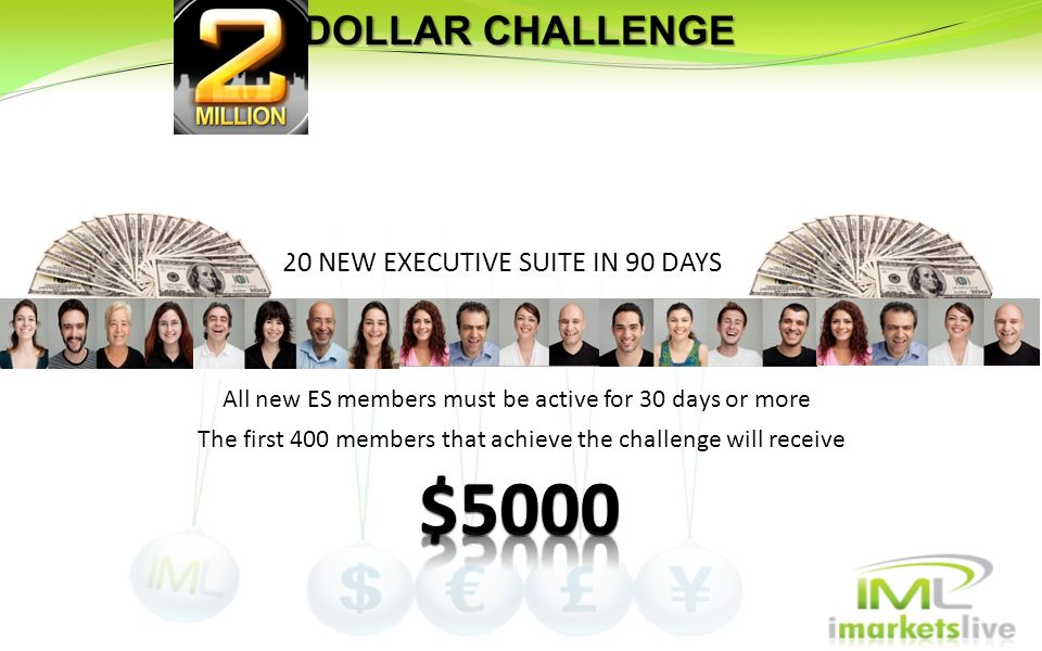 $5000 DOLLAR CHALLENGE 20 NEW EXECUTIVE SUITE IN 90 DAYS